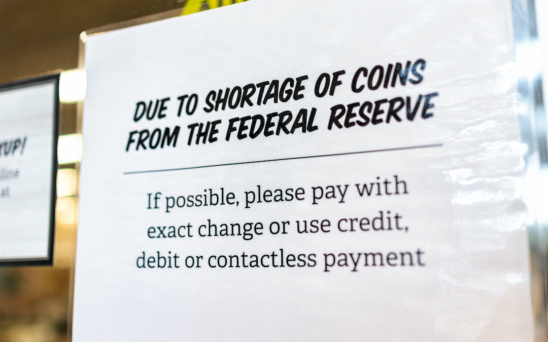 Keep the Change: How the U.S. Coin Shortage is Impacting Consumers